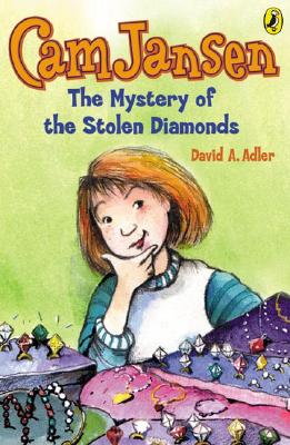 "Cam Jansen and the Mystery of the Stolen Diamonds, ""Adler, David A."""