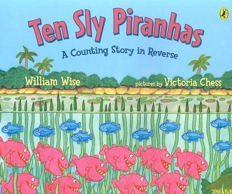 Image for Ten Sly Piranhas