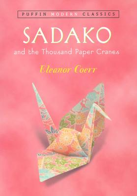 Image for Sadako and the Thousand Paper Cranes (Puffin Modern Classics)
