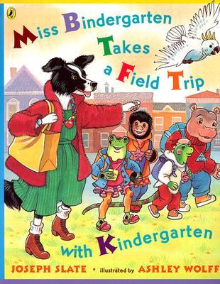 Miss Bindergarten Takes a Field Trip with Kindergarten (Miss Bindergarten Books (Paperback)), Slate, Joseph