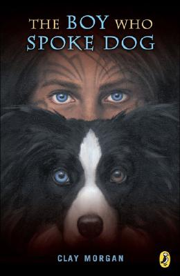 Image for The Boy Who Spoke Dog