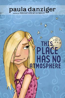 This Place Has No Atmosphere, Danziger, Paula