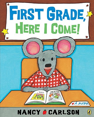 Image for First Grade Here I Come