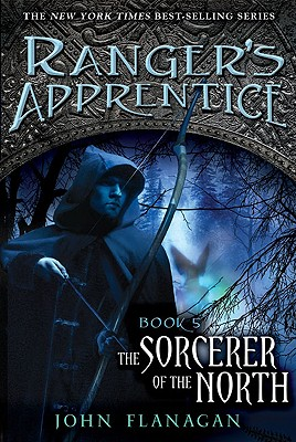 The Sorcerer of the North: Book Five (Ranger's Apprentice), John Flanagan