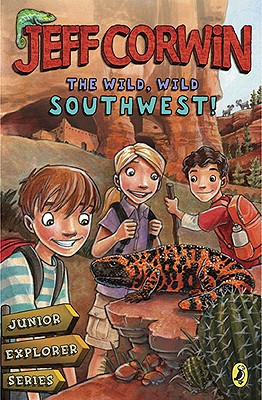 Image for The Wild, Wild Southwest!: Junior Explorer Series Book 3