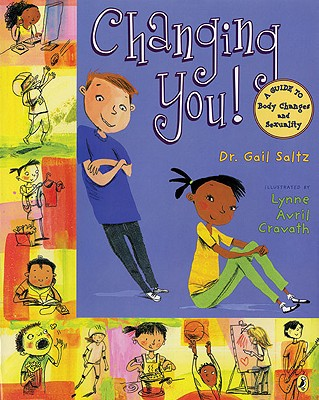 Image for Changing You!: A Guide to Body Changes and Sexuality