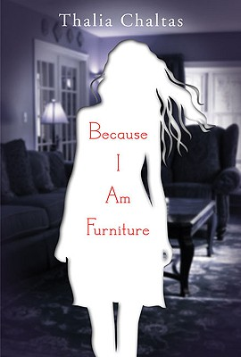 Because I Am Furniture, Chaltas, Thalia