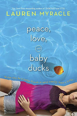 PEACE, LOVE, AND BABY DUCKS, MYRACLE, LAUREN