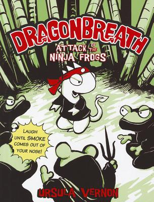 Image for Dragonbreath #2: Attack of the Ninja Frogs