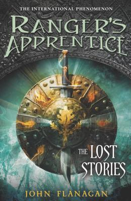 The Lost Stories (Ranger's Apprentice Book 11), John Flanagan