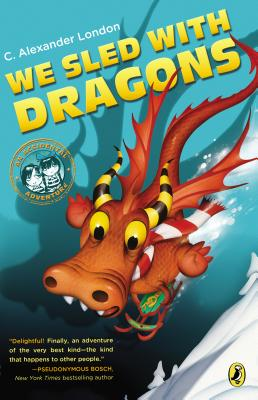 Image for We Sled with Dragons (An Accidental Adventure)