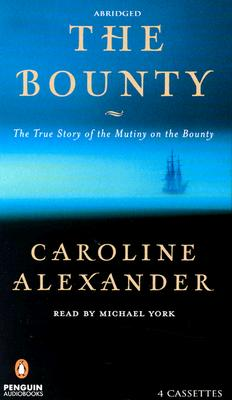 Image for AUDIO CASSETTES: THE BOUNTY : THE TRUE STORY OF THE MUTINY ON THE BOUNTY : ABRIDGED