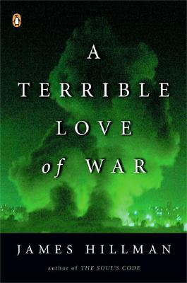 A Terrible Love of War, Hillman, James