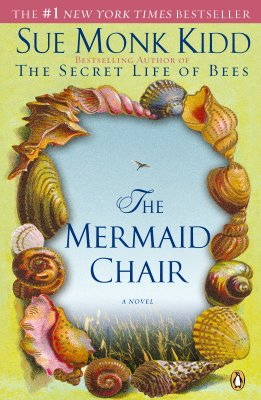 The Mermaid Chair, Kidd, Sue Monk