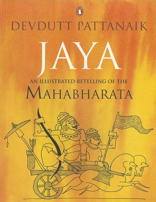 Image for Jaya: An Illustrated Retelling of the Mahabharata