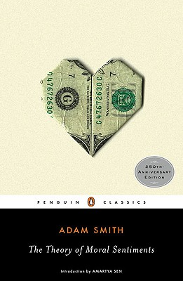 The Theory of Moral Sentiments (Penguin Classics), Adam Smith