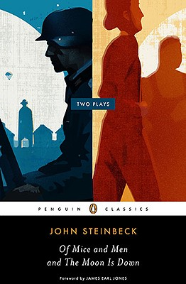Image for Of Mice and Men and The Moon Is Down: Two Plays (Penguin Classics)