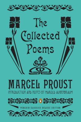 COLLECTED POEMS, MARCEL PROUST