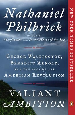 Image for Valiant Ambition: George Washington, Benedict Arnold, and the Fate of the American Revolution (The American Revolution Series) Book Cover May Vary