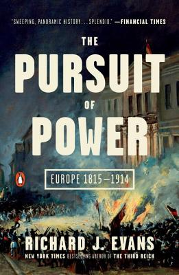 Image for The Pursuit of Power: Europe 1815-1914 (The Penguin History of Europe)