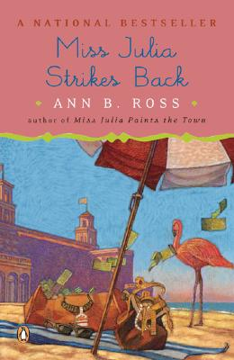 MISS JULIA STRIKES BACK, ANN B. ROSS