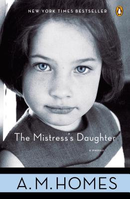 MISTRESS'S DAUGHTER, A.M. HOMES