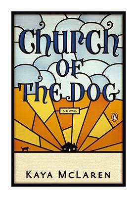 Church of the Dog, McLaren, Kaya