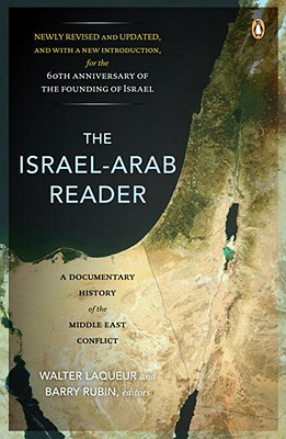 Image for The Israel-Arab Reader: A Documentary History of the Middle East Conflict: Seventh Revised and Updated E