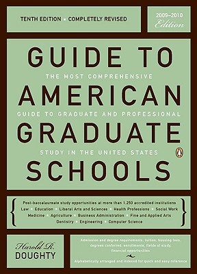Guide to American Graduate Schools: Tenth Edition, Completely Revised, Doughty, Harold R.