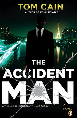 The Accident Man  A Novel, Cain, Tom