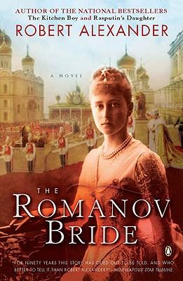 The Romanov Bride: A Novel, Robert Alexander