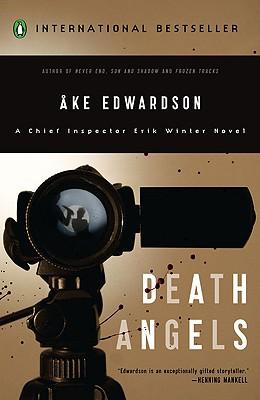 Death Angels: A Chief Inspector Erik Winter Novel (Chief Inspector Erik Winter Novels), Ake Edwardson