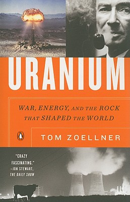 Image for Uranium: War, Energy, and the Rock That Shaped the World