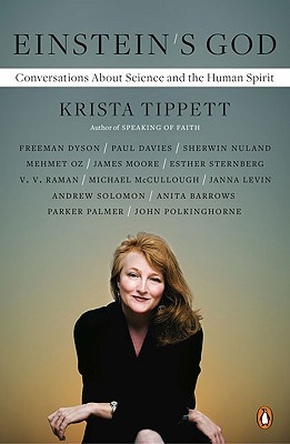 Einstein's God: Conversations About Science and the Human Spirit, Krista Tippett