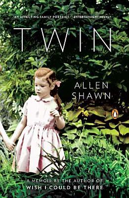 Twin: A Memoir, Allen Shawn