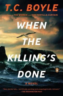 When the Killing's Done: A Novel, Boyle, T.C.