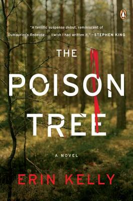 The Poison Tree: A Novel, Erin Kelly
