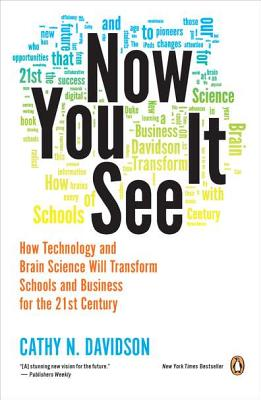 Image for Now You See It: How Technology and Brain Science