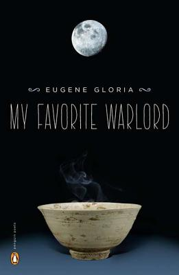 My Favorite Warlord (Poets, Penguin), Eugene Gloria
