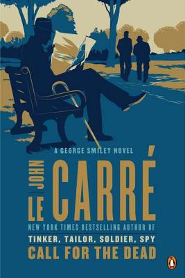 Image for Call for the Dead: A George Smiley Novel