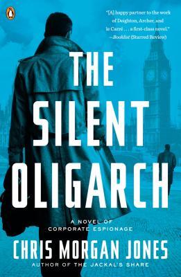SILENT OLIGARCH -- BARGAIN BOOK, JONES, CHRIS MORGAN