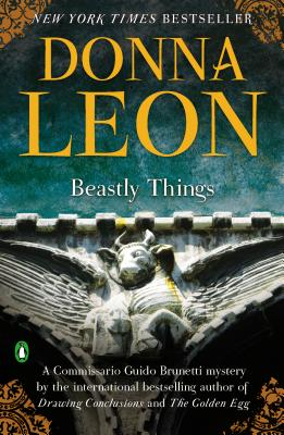 Image for Beastly Things (A Commissario Guido Brunetti Mystery)