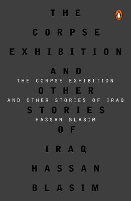 Image for The Corpse Exhibition  And Other Stories of Iraq