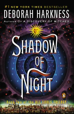 SHADOW OF NIGHT (ALL SOULS TRILOGY, NO 2), HARKNESS, DEBORAH