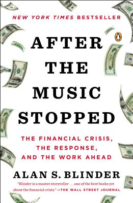 Image for AFTER THE MUSIC STOPPED: The Financial Crisis, the