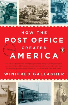 Image for How the Post Office Created America: A History