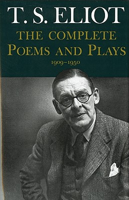 Image for T.S. Eliot: The Complete Poems and Plays 1909-1950
