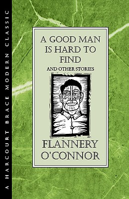 Image for A Good Man Is Hard to Find and Other Stories