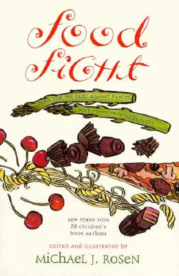 Image for Food Fight: Poets Join the Fight Against Hunger With Poems to Favorite Foods