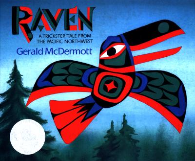 Image for Raven: A Trickster Tale From the Pacific Northwest (Caldecott)